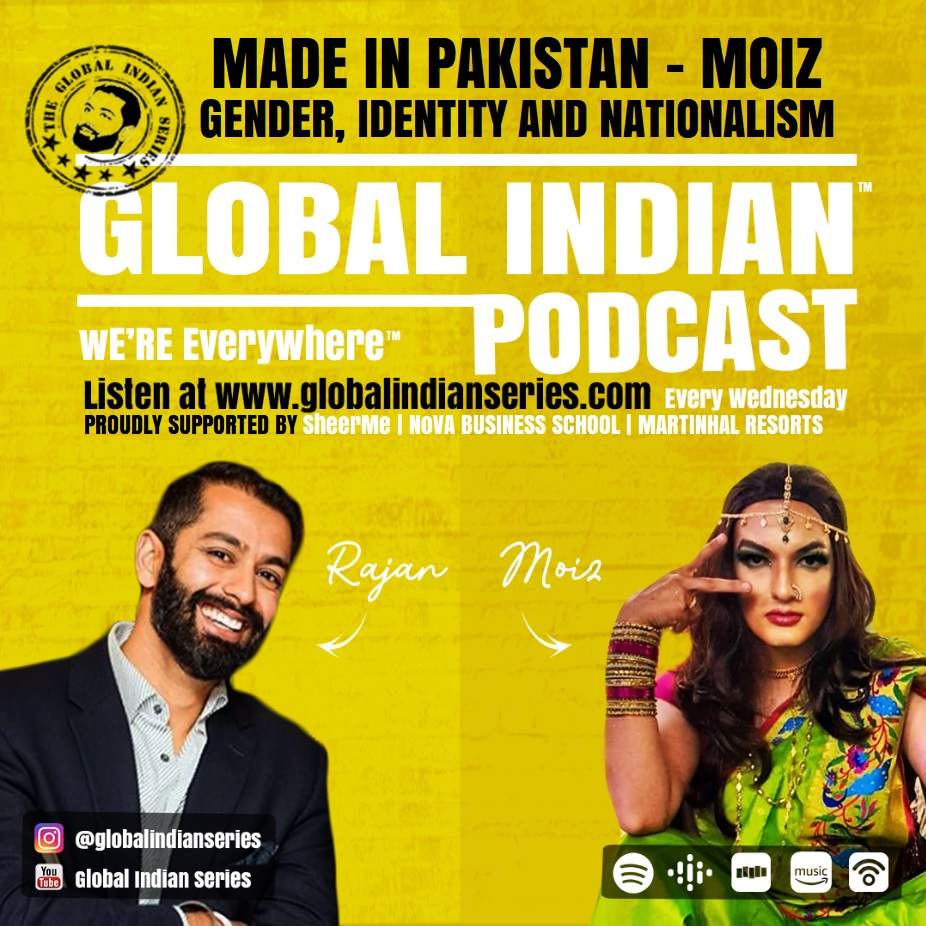 Global Indian Podcast cover, conversation between Rajan Nazran and Muhammed Moiz Pakistands first queer stand- up comedian