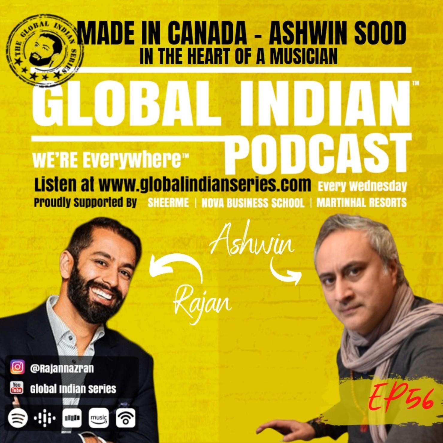 Rajan Nazran and Ashwin Sood on the Global Indian