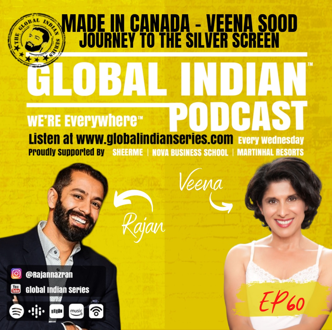 Rajan Nazran sits down with Global Indians Veena Sood to discuss the art of acting and social change