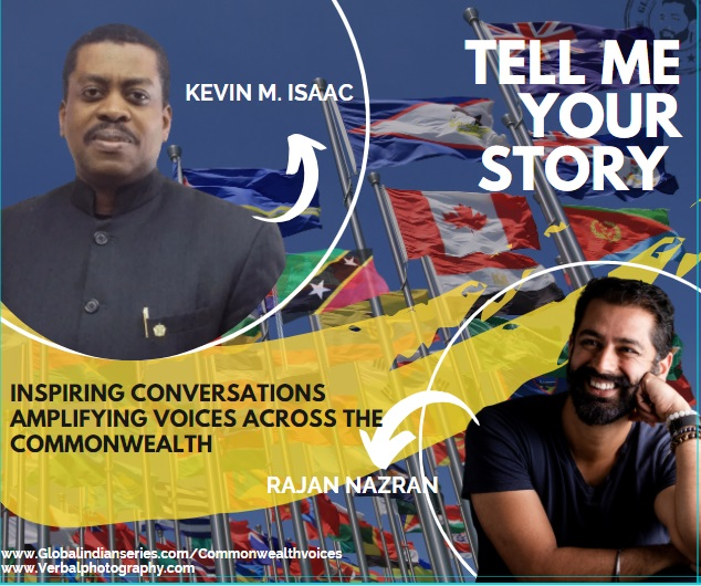 Kevin Isaac and Rajan Nazran go on a journey across the Commonwealth