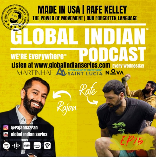 Rafe Kelley talks with Rajan Nazran on the Global Indian