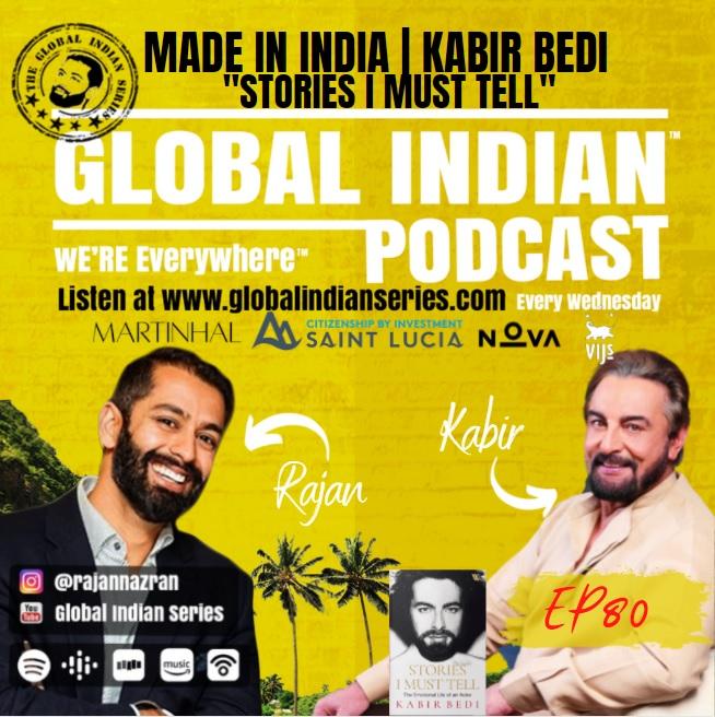 Kabir Bedi joins Rajan Nazran on the Global Indian