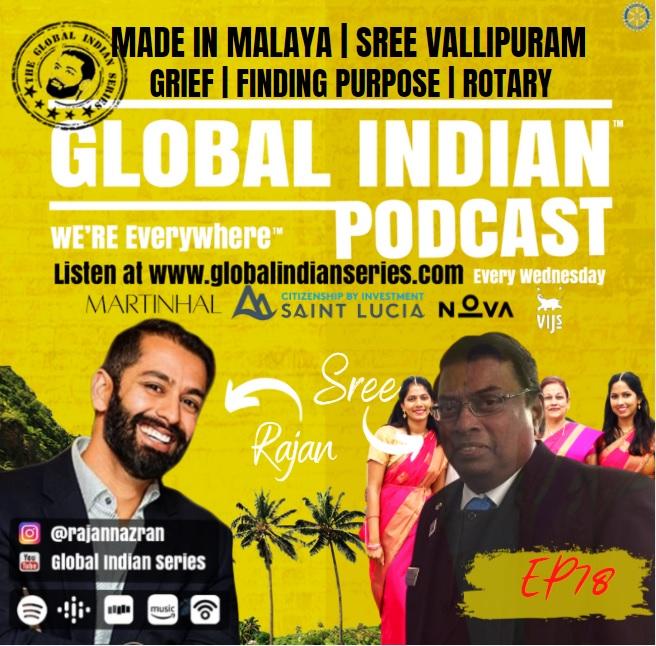 Sree Vallipuram sits down with Rajan Nazran on the Global Indian